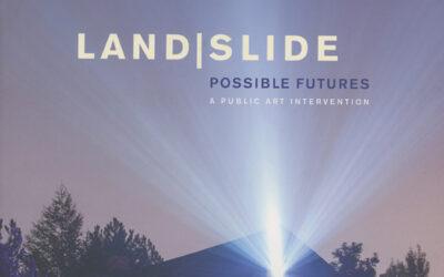 Land|slide Possible Futures